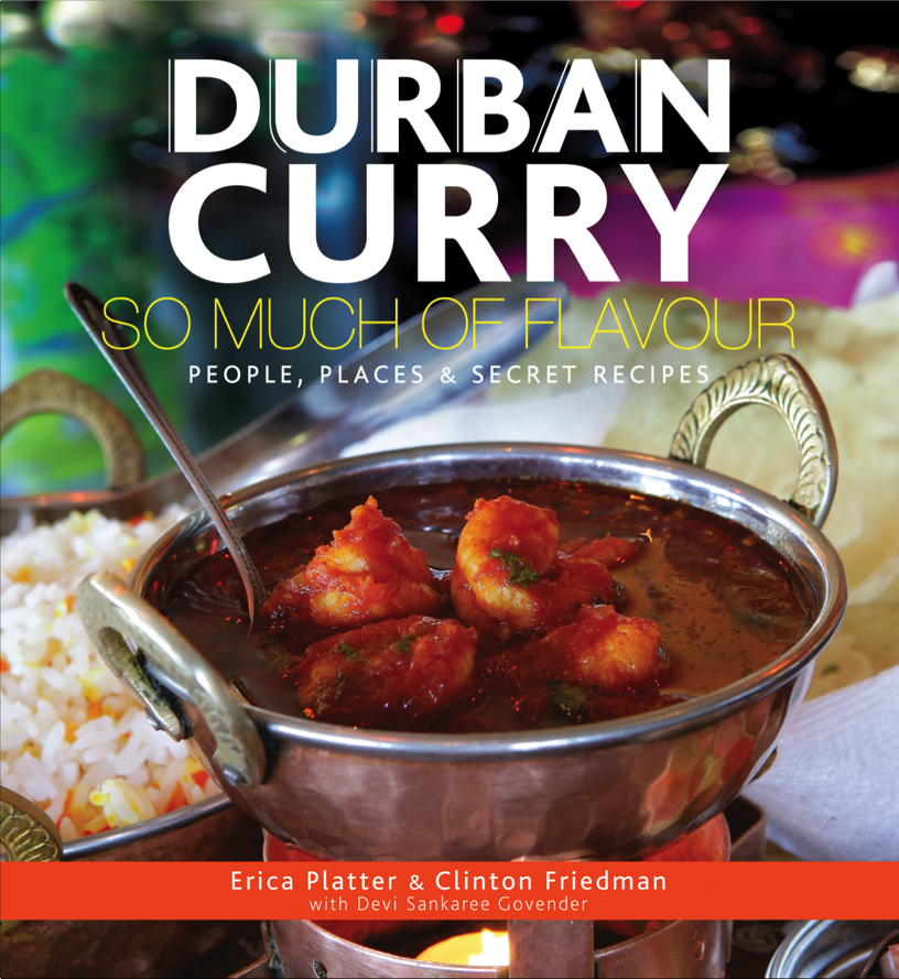 Durban curry by erica platter a spicy and visual food story book durban curry cov forumfinder Images